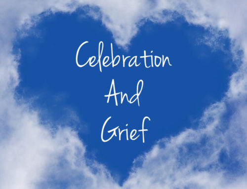 Celebration, Loss, and Grief